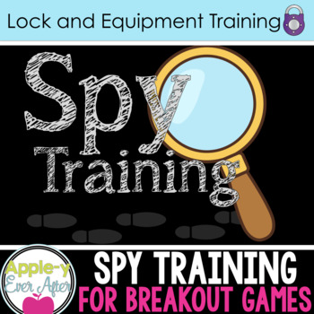 Spy Training - Lock and Accessory Training for Escape Room Games EDITABLE