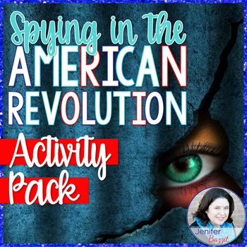 Spying in the American Revolution Activity Pack: Grades 5-8