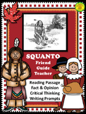 Squanto: Friend, Guide, Teacher - Reading and Writing