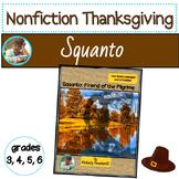 Squanto, Friend of the Pilgrims: Non-Fiction Passages & Pr