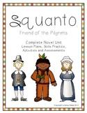 Squanto Friend of the Pilgrims- Complete Unit