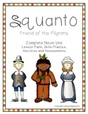 Squanto Friend of the Pilgrims- Complete Unit