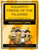 SQUANTO: FRIEND OF THE PILGRIMS - Discussion Cards