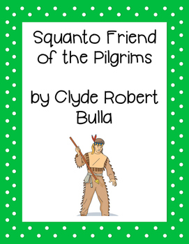 Squanto Friend of the Pilgrims Novel Study