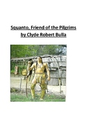 Squanto Friend of the Pilgrims - Reading Response Packet