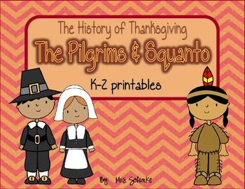 Squanto and The Pilgrims {The History of Thanksgiving}