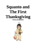 Squanto and The First Thanksgiving Drama