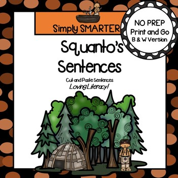 Squanto's Sentences:  NO PREP Cut and Paste Sentences