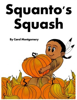 Squanto's Squash, Simplified–Thanksgiving Readers Theater w/Pilgrims & Pumpkins