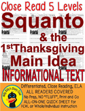 Squanto & the 1st Thanksgiving CLOSE READ 5 LEVEL PASSAGE Main Idea Fluency TDQs