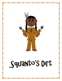 Squanto's Dirt- A fun activity about Early American History