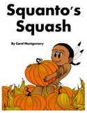 Squanto's Squash–Thanksgiving Readers Theater with Pilgrims & Pumpkins