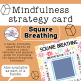 Square Breathing - Mindfulness strategy card