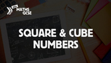 Square & Cube Numbers - Complete Lesson