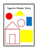 Square House Song/Template
