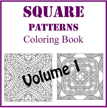 Square Zentangle Designs Coloring Book Volume 1