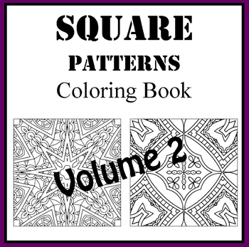 Square Zentangle Patterns Volume 2 Coloring Book