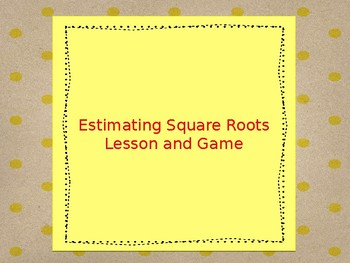 Square Root Estimation Powerpoint
