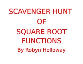 Square Root Function Scavenger Hunt