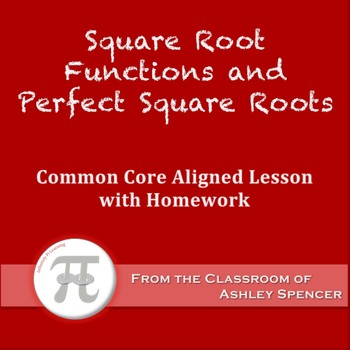 Square Root Functions and Perfect Squares (Lesson with Homework)