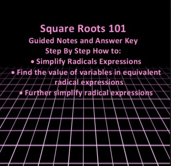 Square Roots 101 - Guided Notes and Answer Key