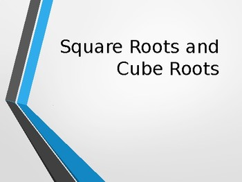 Square Roots & Cube Roots Powerpoint
