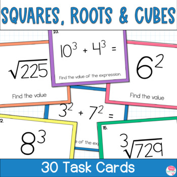 Square Roots, Cube Roots, Squares and Cubes- 30 Task Cards