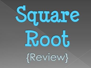 Square Roots (Review)