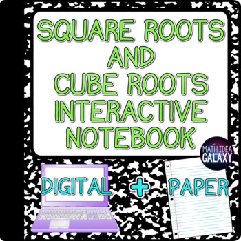 Square Roots and Cube Roots Interactive Notebook