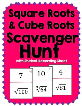Square Roots and Cube Roots Scavenger Hunt Activity
