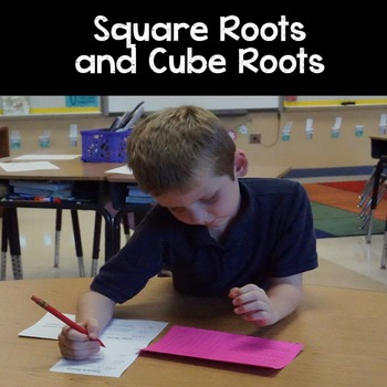 Square Roots and Cube Roots: Perfect Squares and Estimating Irrational Numbers
