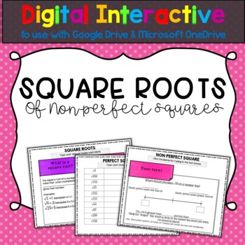 Square Roots and Non-Perfect Squares Digital Activity