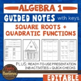Square Roots and Quadratic Functions - Guided Notes and INB Activities