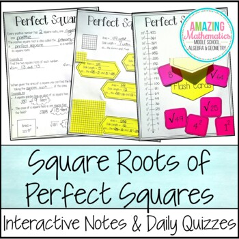 Square Roots of Perfect Squares ~ Interactive Notes & Daily Quizzes