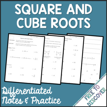 Square Roots and Cube Roots Notes and Practice (Differentiated)