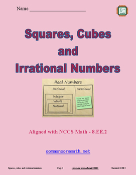 Squares, Cubes and Irrational Numbers - 8.EE.2