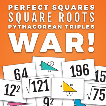 Squares and Square Roots Game: War! with Pythagorean Triples