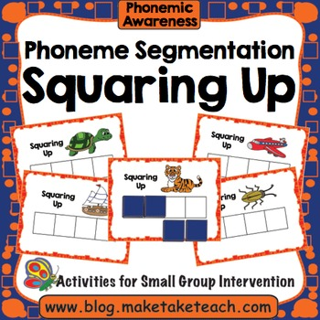 Phoneme Segmentation - Squaring Up