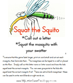 Squat the Squito- Learning Letters & Sounds