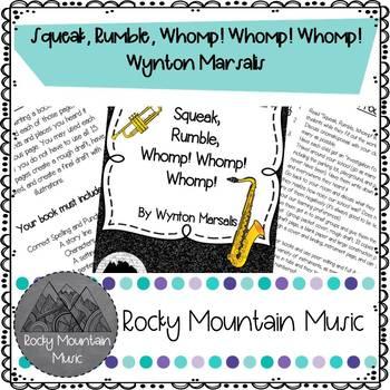 Squeak, Rumble, Whomp! Whomp! Whomp! Literature Project
