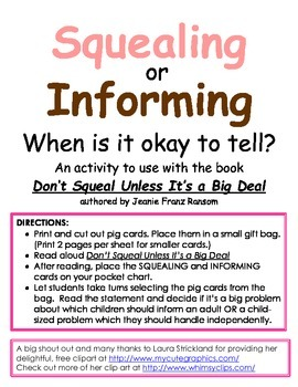 Squealing or Informing - When is it okay to tell?  (Lesson on Tattling)