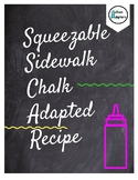 Squeezable Sidewalk Chalk Adapted Recipe