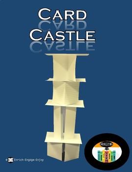 Squeezing in STEM: Card Castle