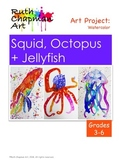 Squid, Octopus, & Jellyfish: Art Lesson for Grades 3-6