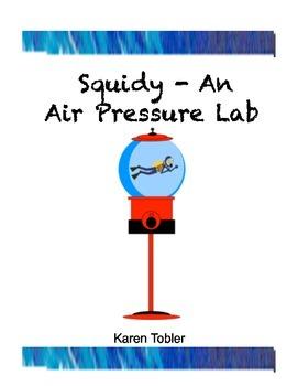 Squidy lab- a lesson in air pressure using a cartesian diver