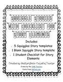 Squiggle Stories with Story Element Checklist (BONUS BLANK SQUIGGLE TEMPLATE!)