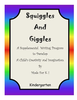 """Squiggle and Giggles"" A Creative Writing Program Book 1"