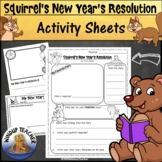 Squirrel's New Year's Resolution Activity Sheets