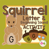 Fall Alphabet Matching and Beginning Sound Sort: Squirrels and Acorn ABC