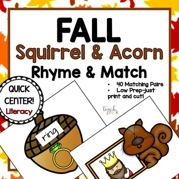 Rhyme and Match Squirrels & Acorns Fall Literacy Center for PreK, K & Homeschool